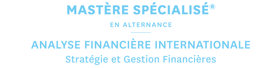 MASTERE SPECIALISE® - ANALYSE FINANCIERE INTERNATIONALE